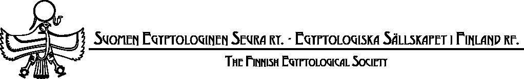 Suomen Egyptologinen Seura ry.